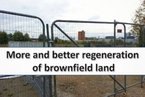 More and better regeneration of brownfield land